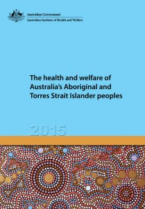 The health and welfare of Australia's Aboriginal and Torres Strait Islander peoples